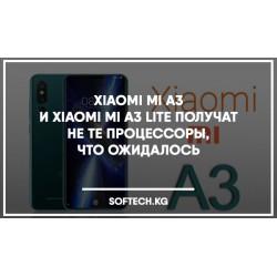 Xiaomi Mi A3 и Xiaomi Mi A3 Lite получат не те процессоры