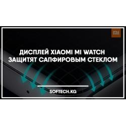 Дисплей Xiaomi Mi Watch защитят сапфировым стеклом